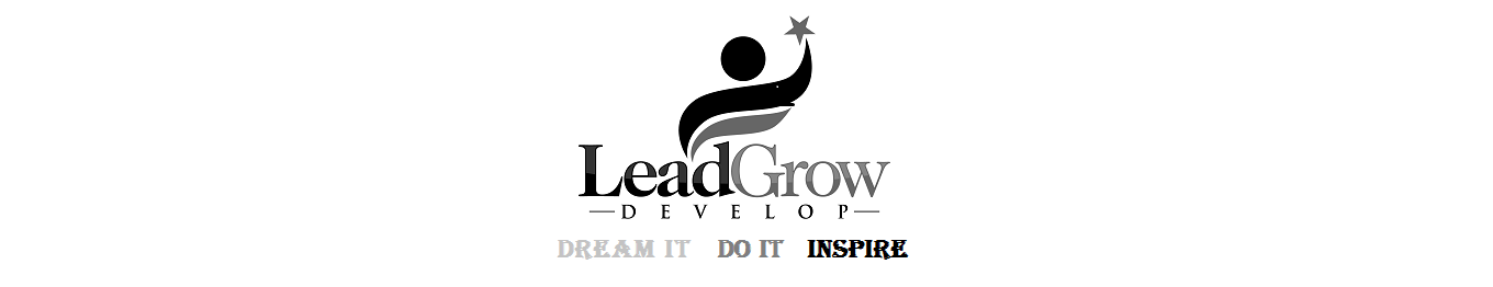 LeadGrowDevelop Dream It Do It Inspire