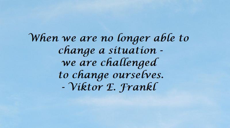 viktor-e-frankl-quote-on-change
