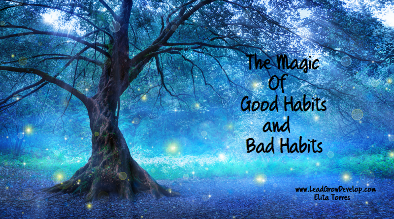 magic-of-good-habits-and-bad-habits