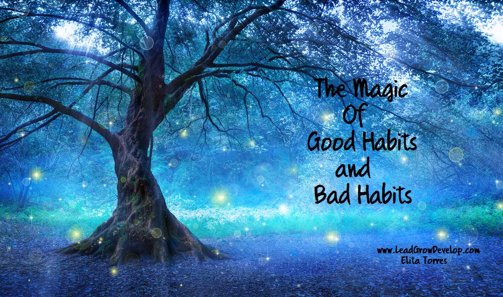 magic-of-good-habits-and-bad-habits