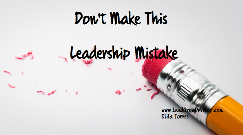 don't-make-this-leadership-mistake