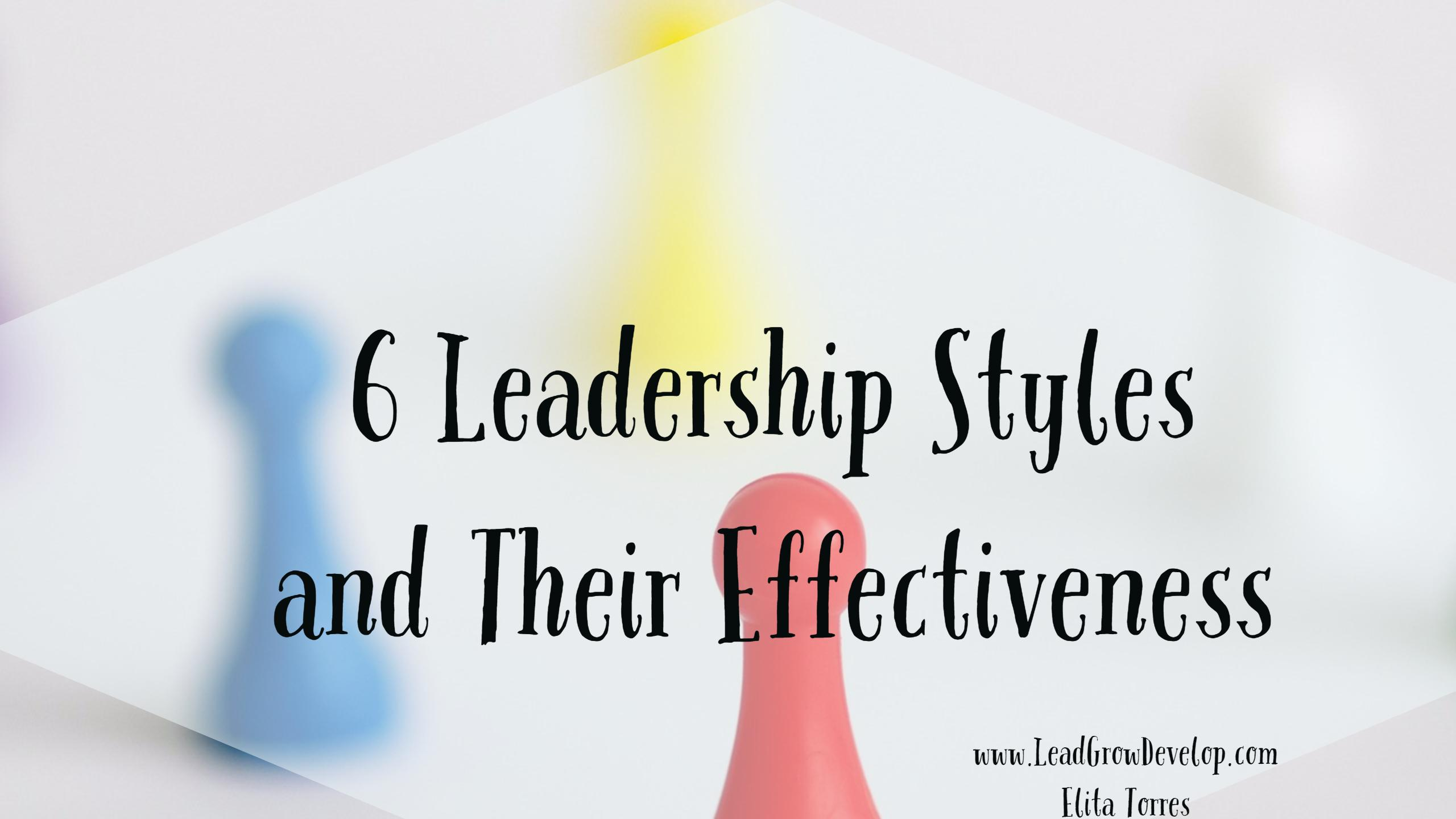 6-leadership-styles-and-their-effectiveness