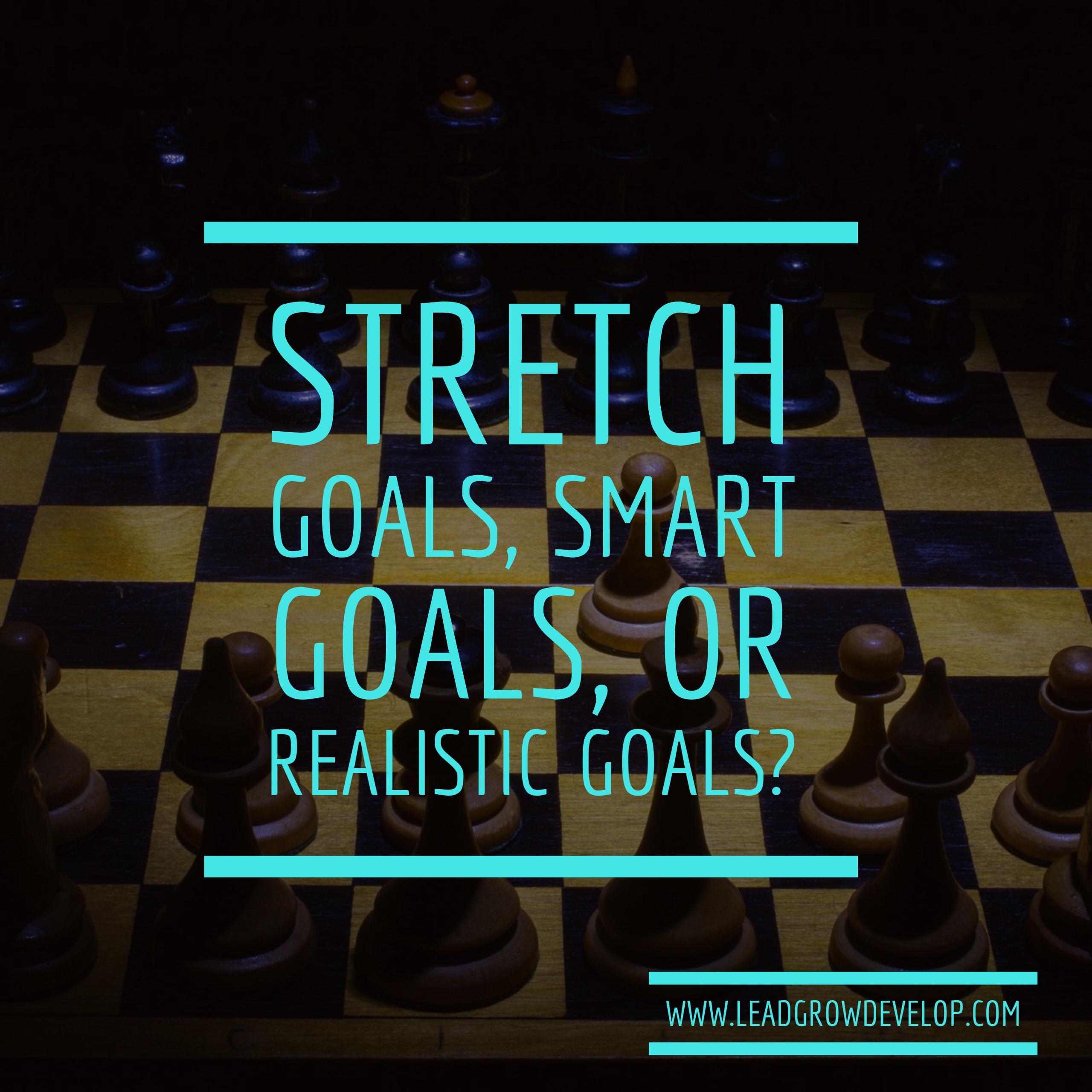 stretch-goals-smart-goals-realistic-goals