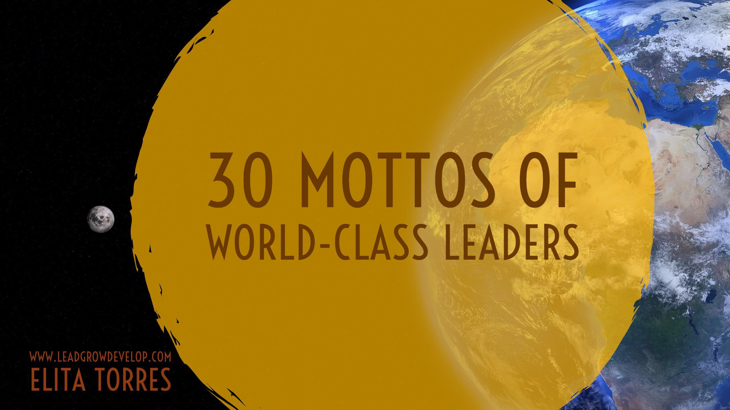 30-mottos-of-world-class-leaders