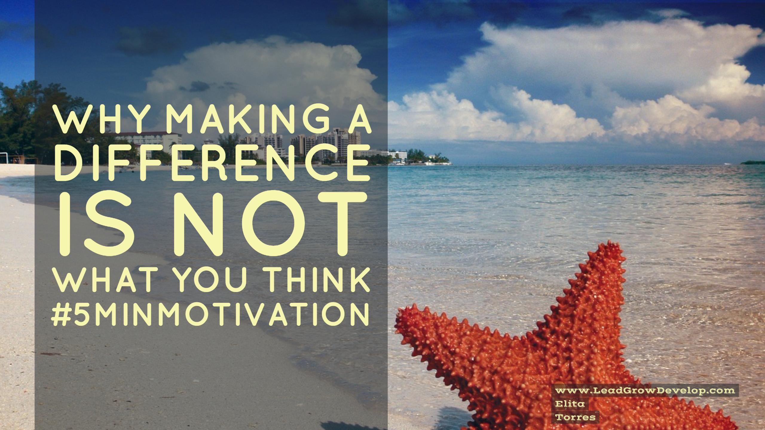 why-making-a-difference-is-not-what-you-think