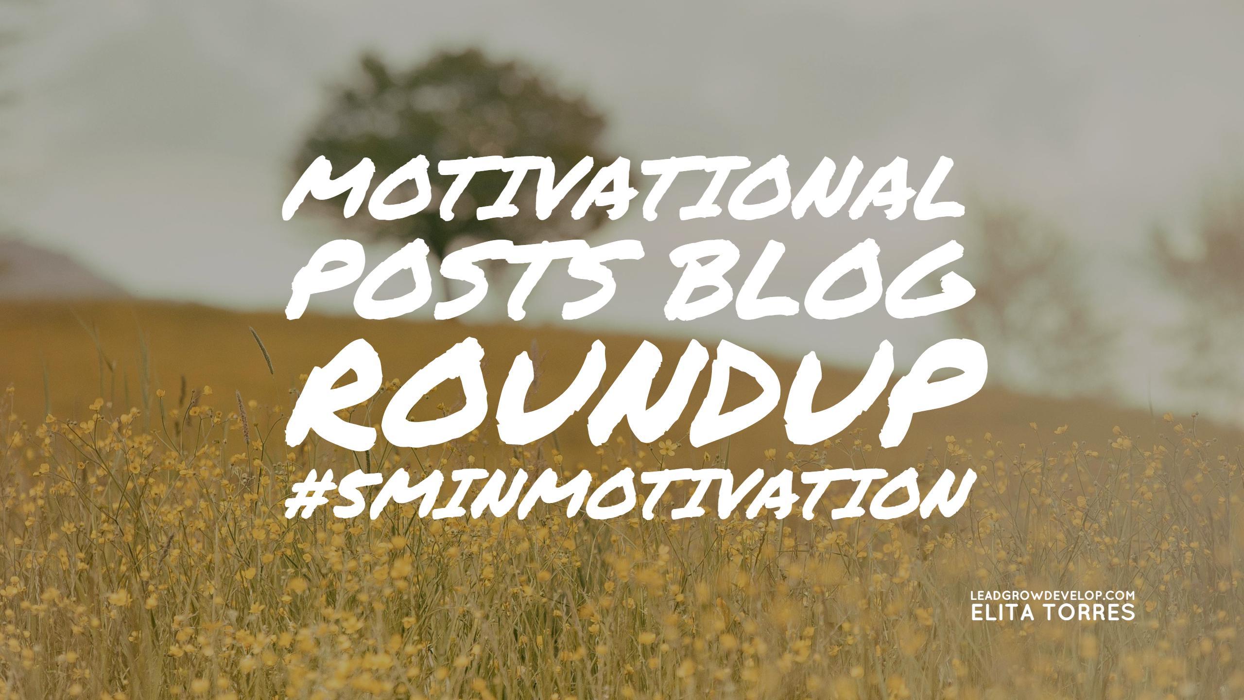 motivational-post-blog-roundup