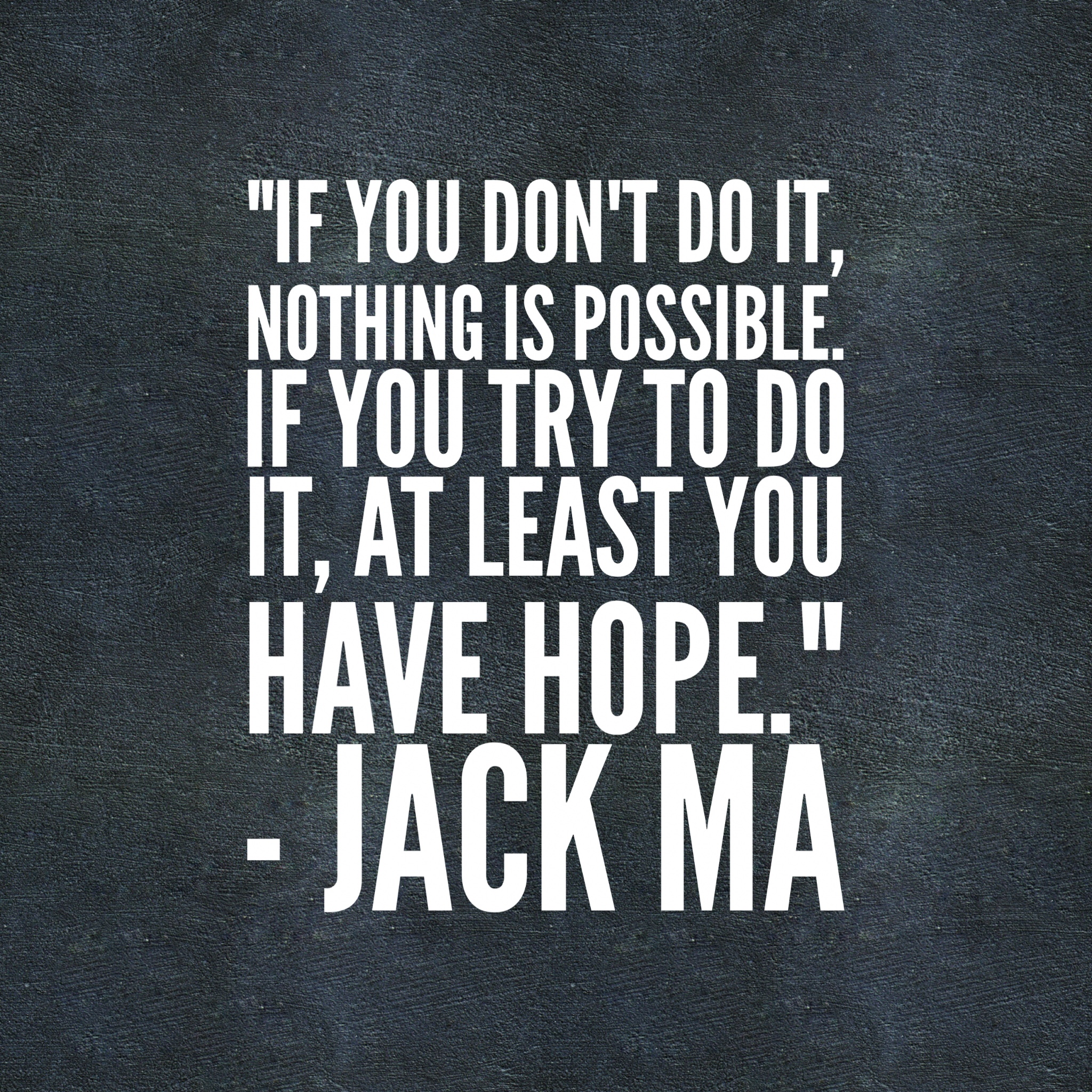 jack-ma-quote | Lead Grow Develop