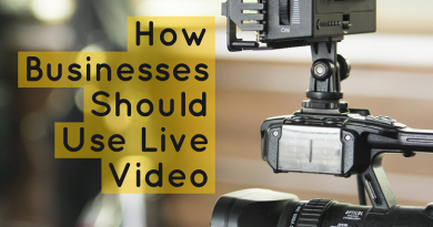 how-business-should-use-live-video