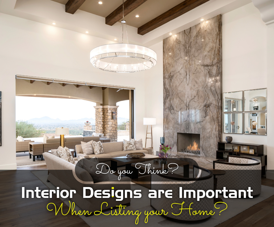 Do-You-Think-Interior-Designs-Are-Important-When-Listing-Your-Home