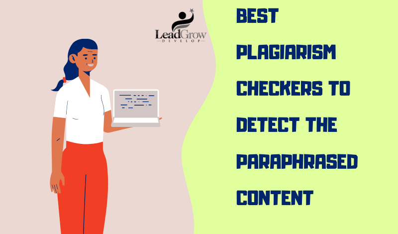 best plagiarism checkers to detect the paraphrased content